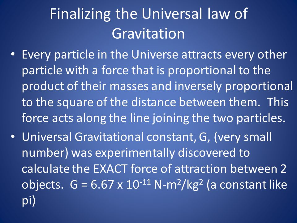 Finalizing the Universal law of Gravitation