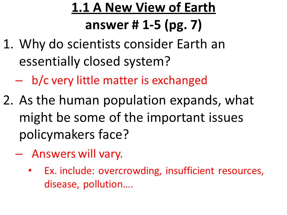 1.1 A New View of Earth answer # 1-5 (pg. 7)