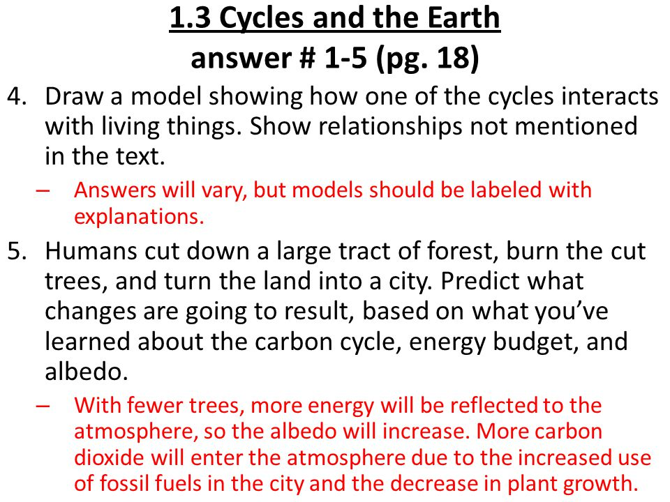 1.3 Cycles and the Earth answer # 1-5 (pg. 18)