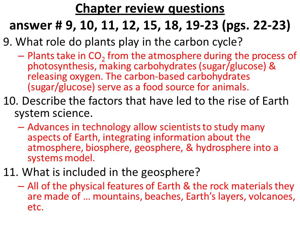 Chapter review questions answer # 9, 10, 11, 12, 15, 18, 19-23 (pgs