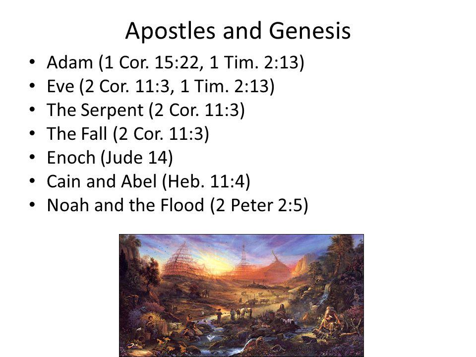 Apostles and Genesis Adam (1 Cor. 15:22, 1 Tim. 2:13)
