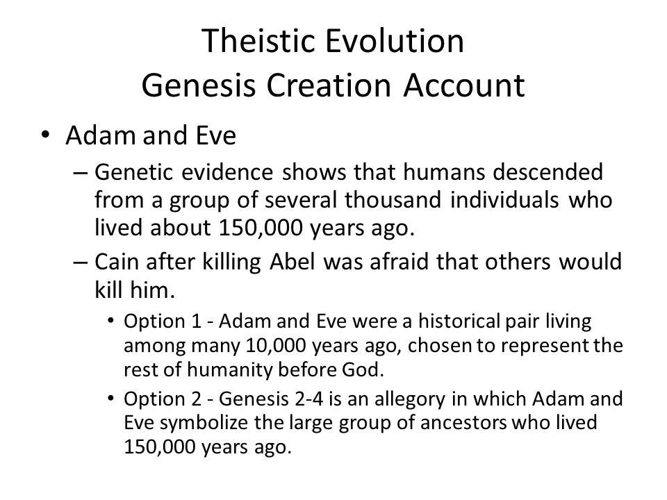 Theistic Evolution Genesis Creation Account