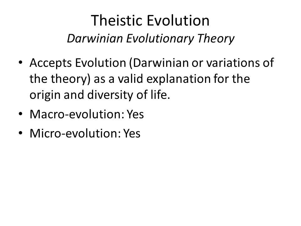 Theistic Evolution Darwinian Evolutionary Theory