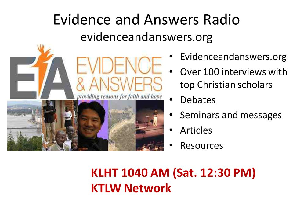 Evidence and Answers Radio evidenceandanswers.org
