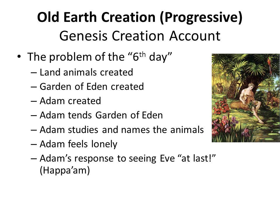 Old Earth Creation (Progressive) Genesis Creation Account