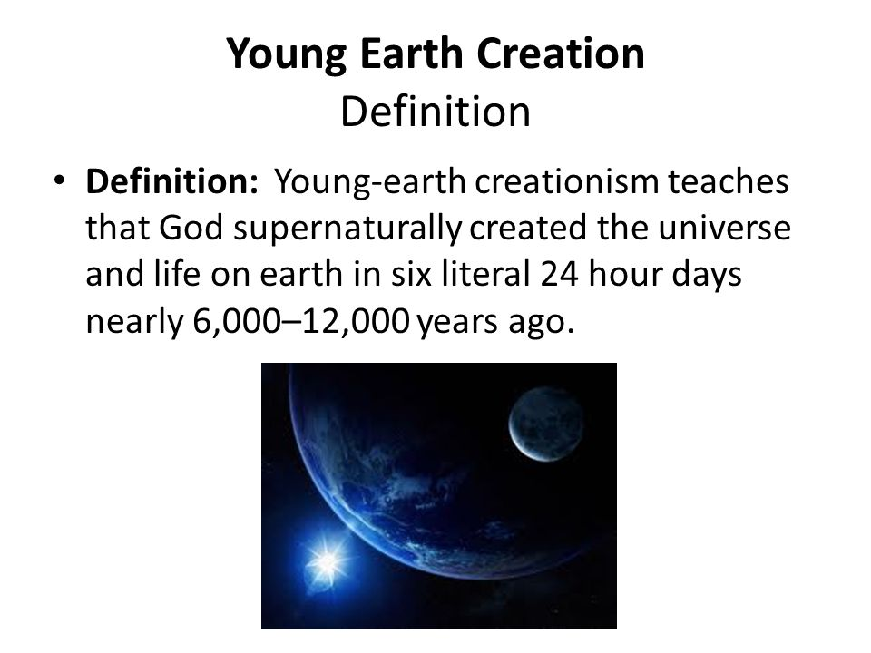Young Earth Creation Definition