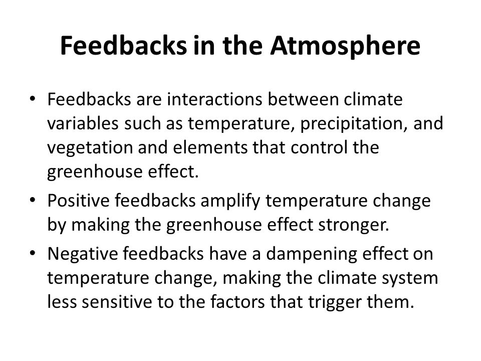 Feedbacks in the Atmosphere