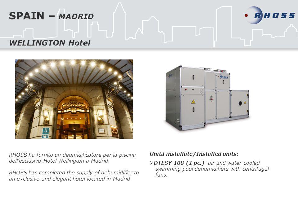 SPAIN – MADRID WELLINGTON Hotel