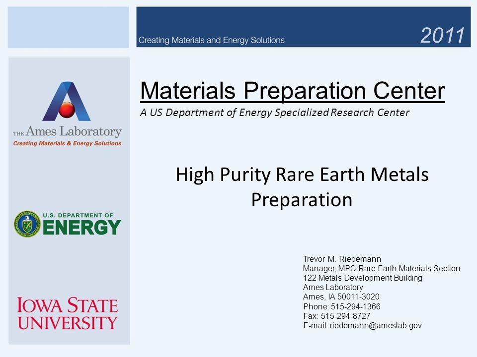 High Purity Rare Earth Metals Preparation