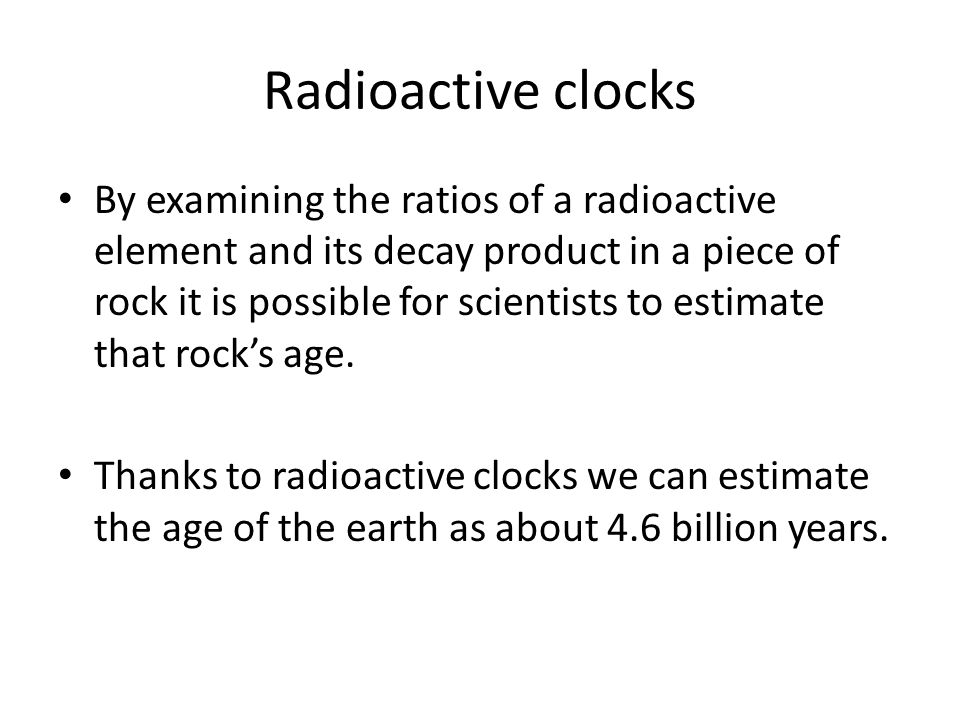 Radioactive clocks