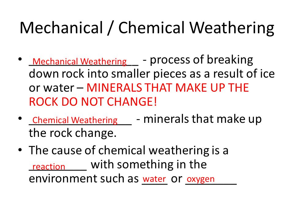 Mechanical / Chemical Weathering