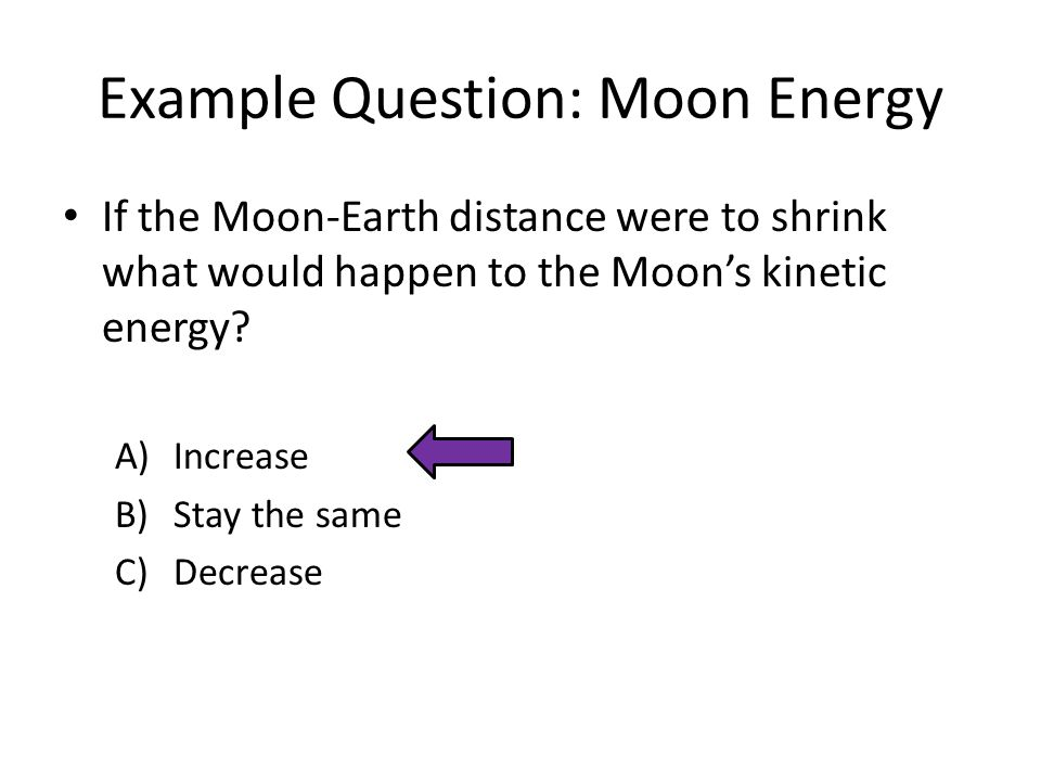 Example Question: Moon Energy