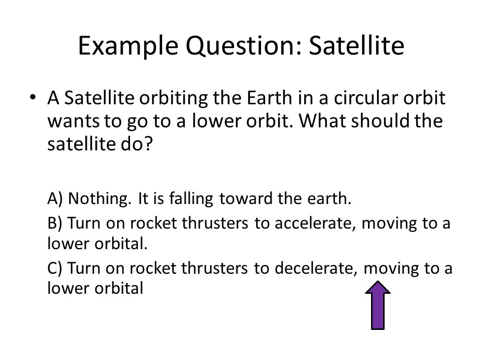 Example Question: Satellite