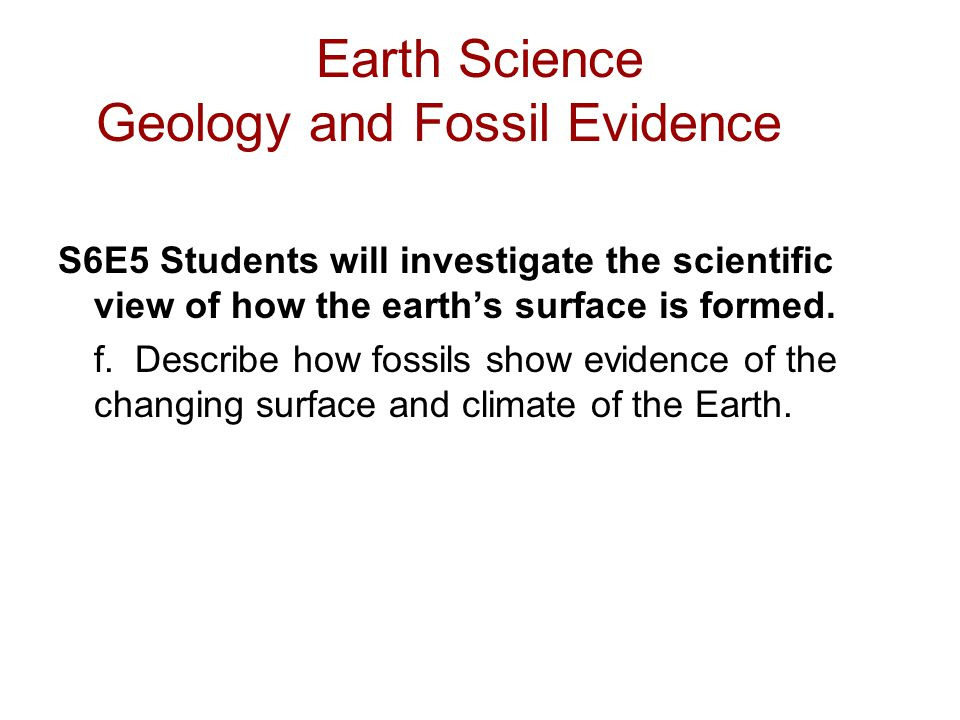 Earth Science Geology and Fossil Evidence