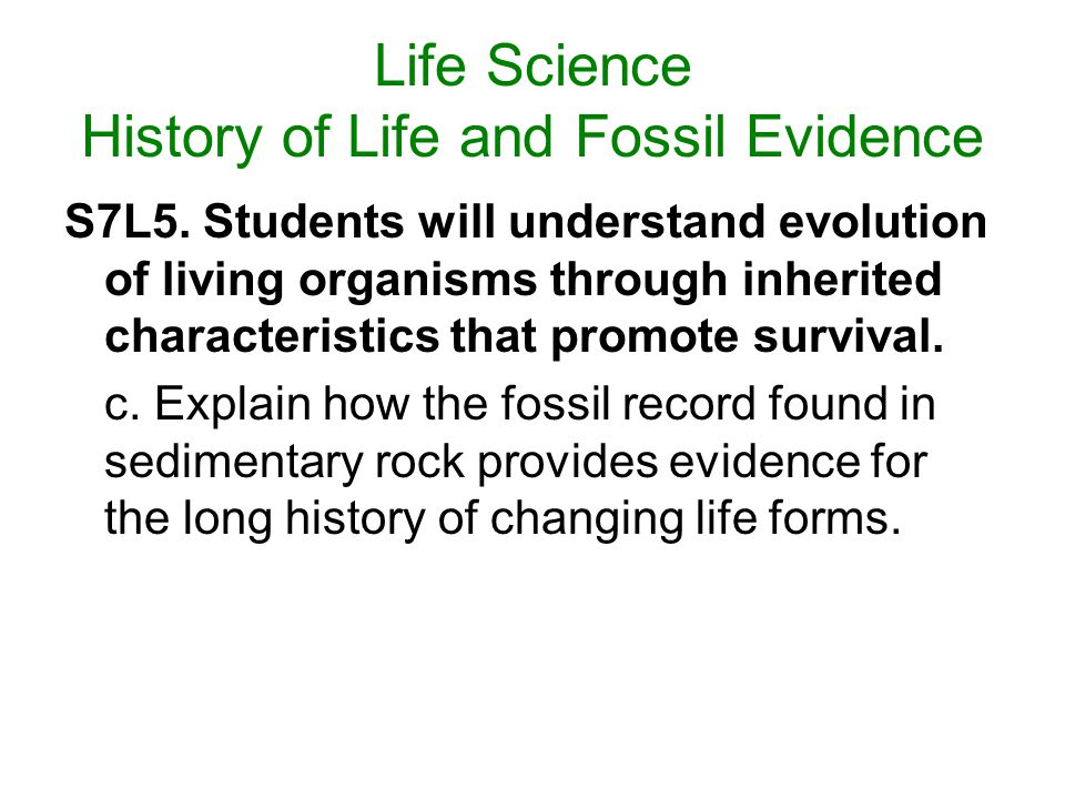 Life Science History of Life and Fossil Evidence