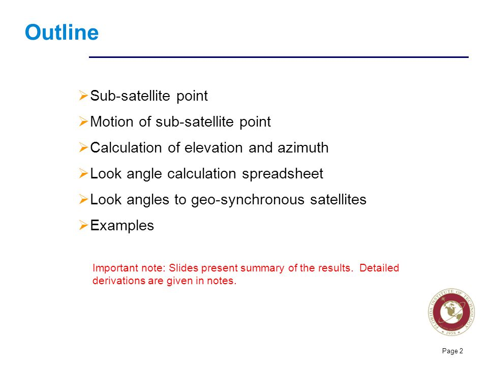 Outline Sub-satellite point Motion of sub-satellite point