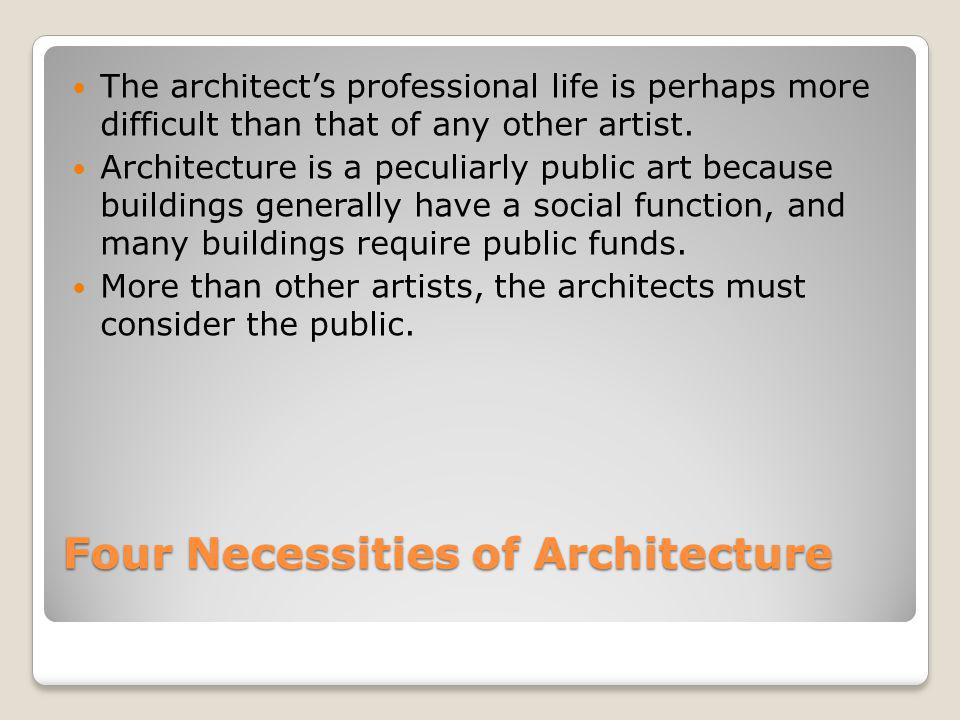 Four Necessities of Architecture