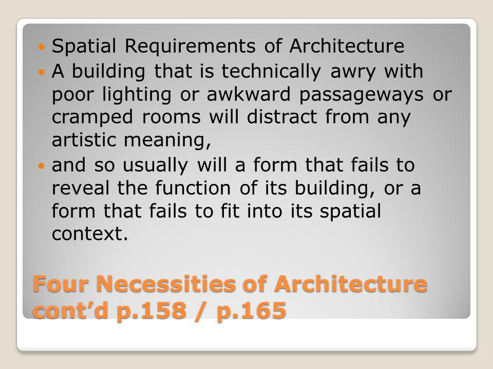Four Necessities of Architecture cont'd p.158 / p.165