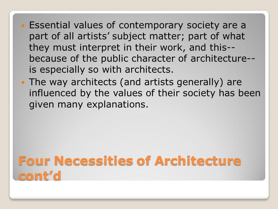Four Necessities of Architecture cont'd