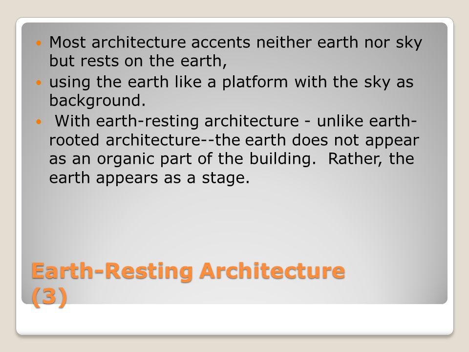 Earth-Resting Architecture (3)