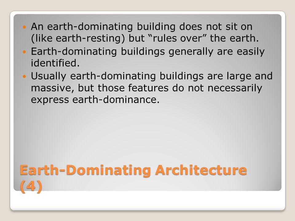 Earth-Dominating Architecture (4)