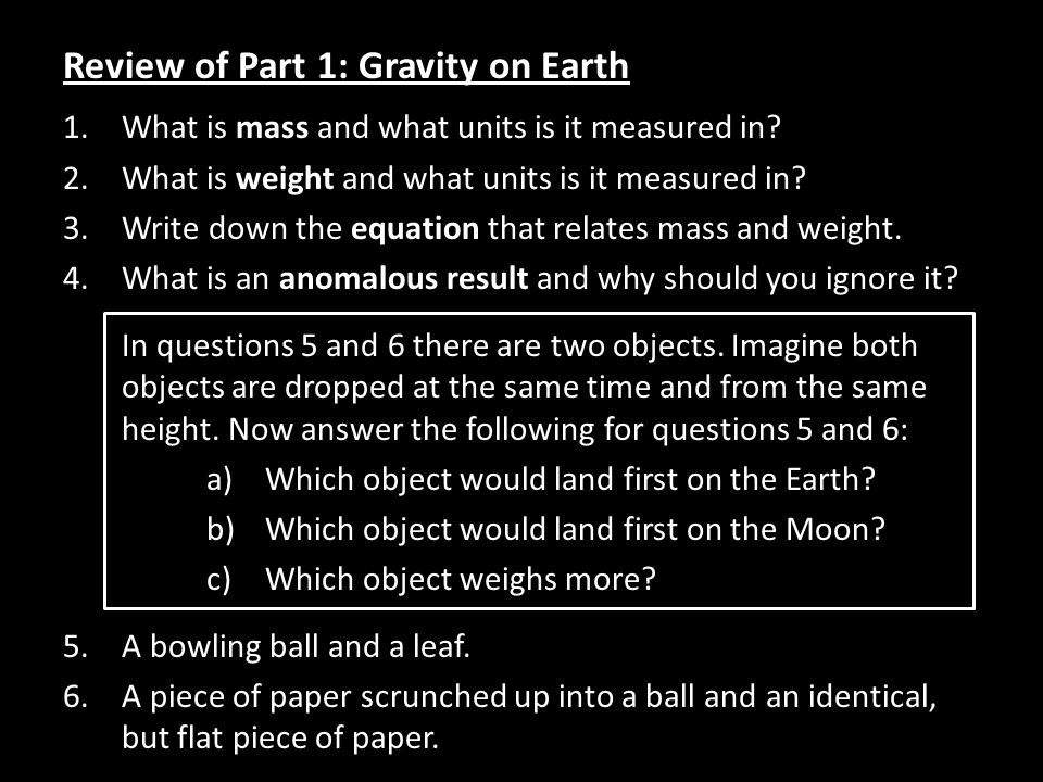 Review of Part 1: Gravity on Earth