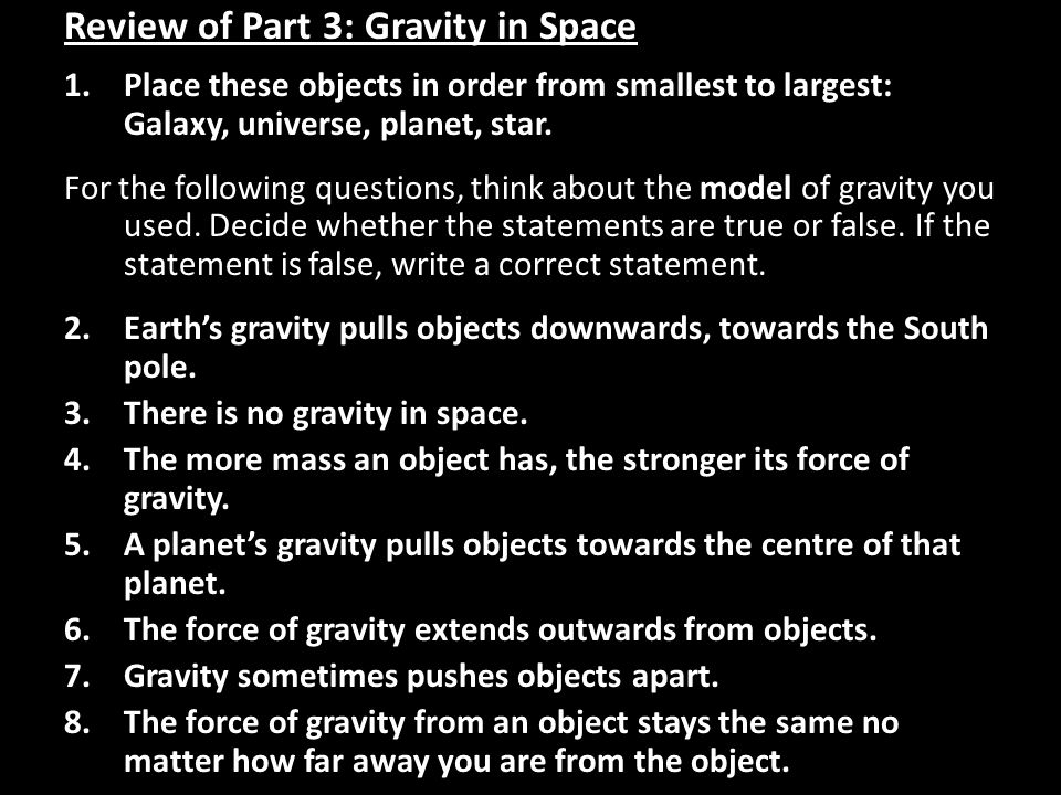Review of Part 3: Gravity in Space