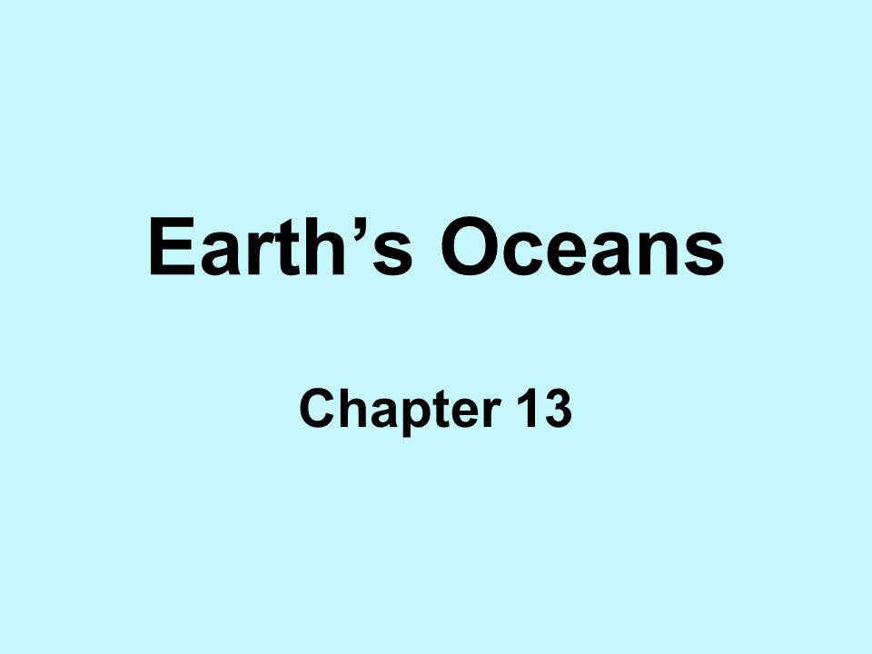 Earth's Oceans Chapter 13