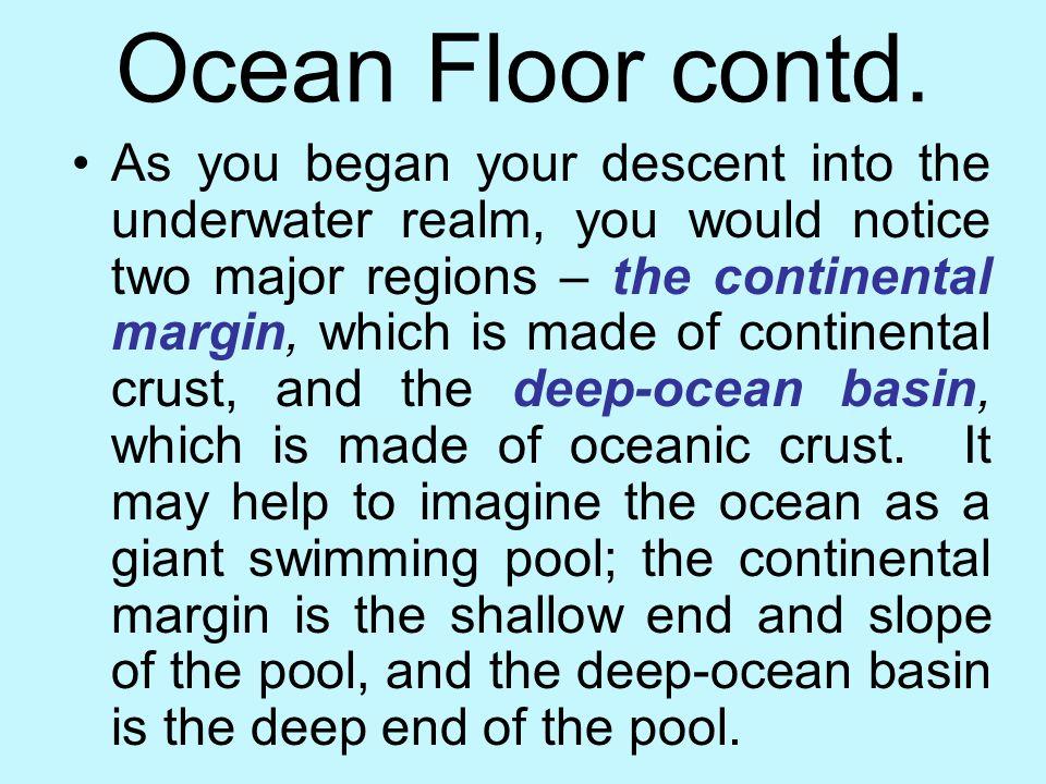 Ocean Floor contd.
