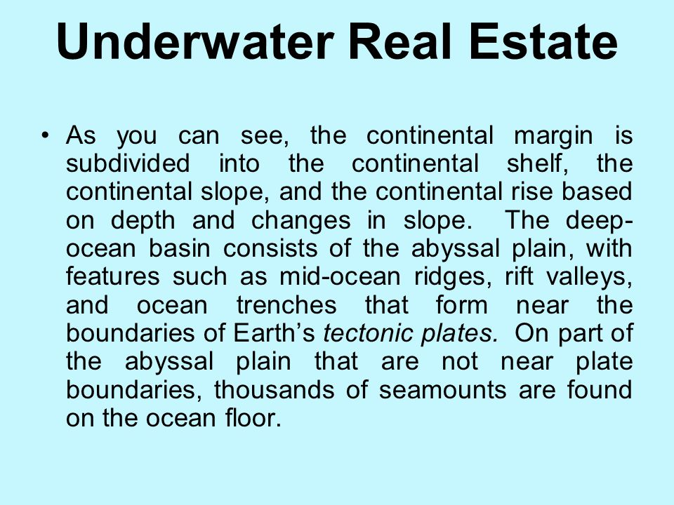 Underwater Real Estate