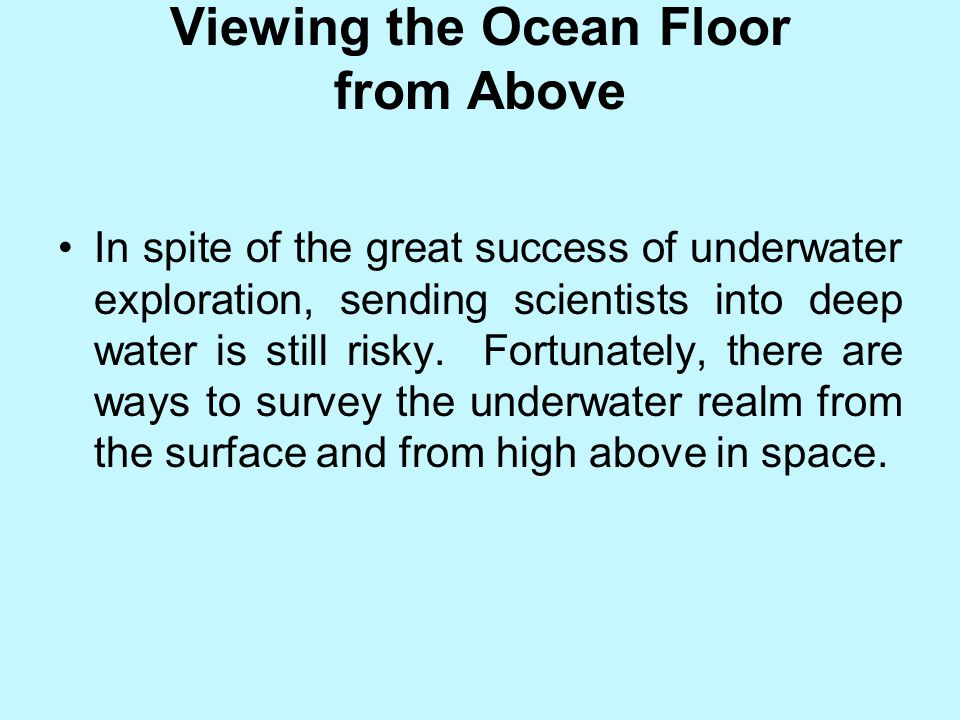 Viewing the Ocean Floor from Above