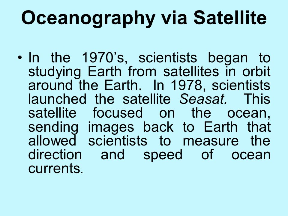 Oceanography via Satellite