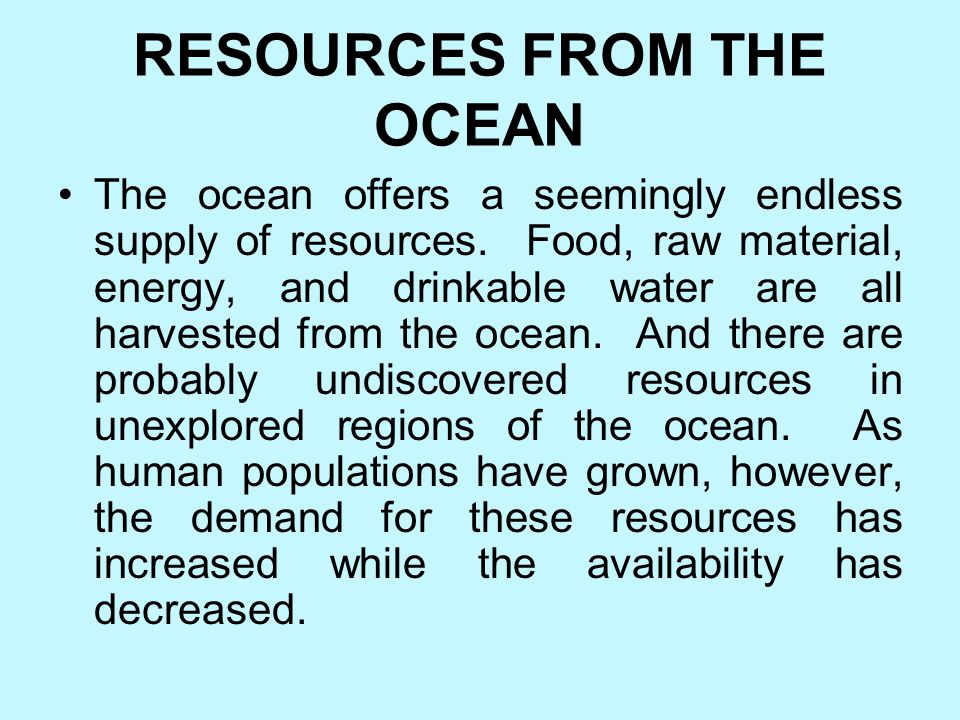 RESOURCES FROM THE OCEAN