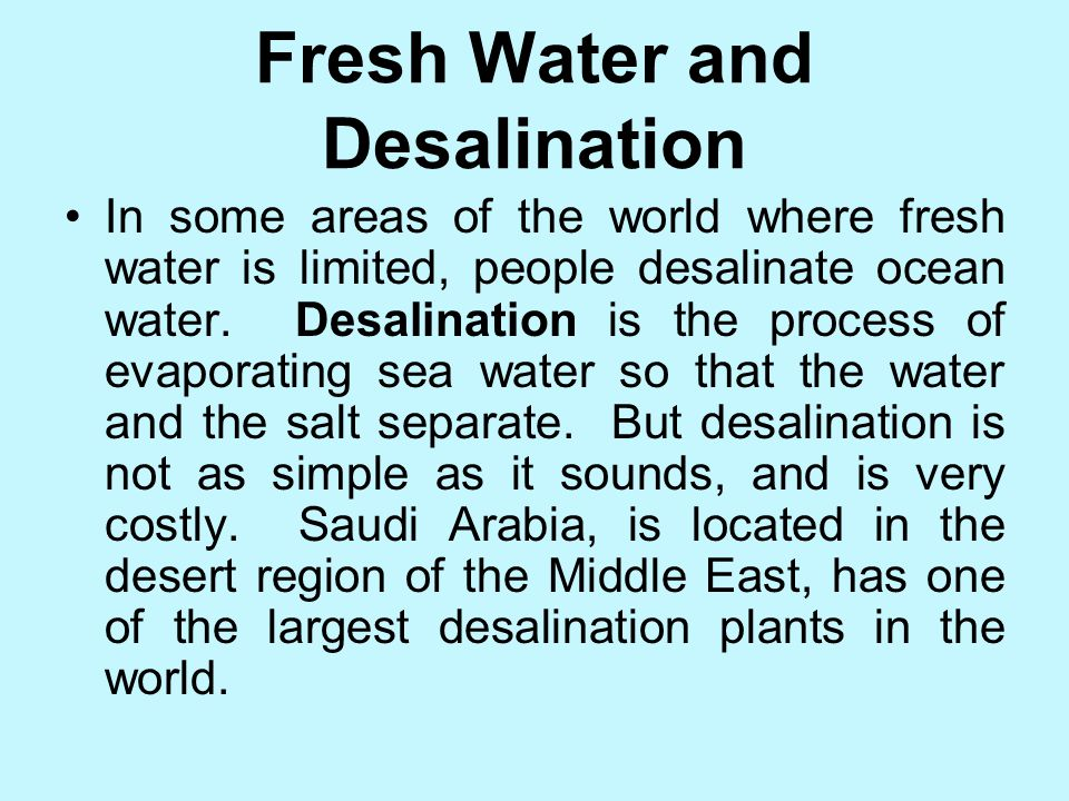 Fresh Water and Desalination