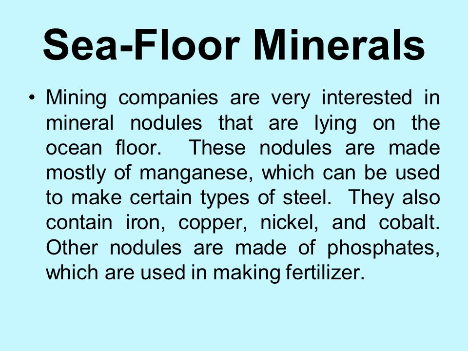 Sea-Floor Minerals