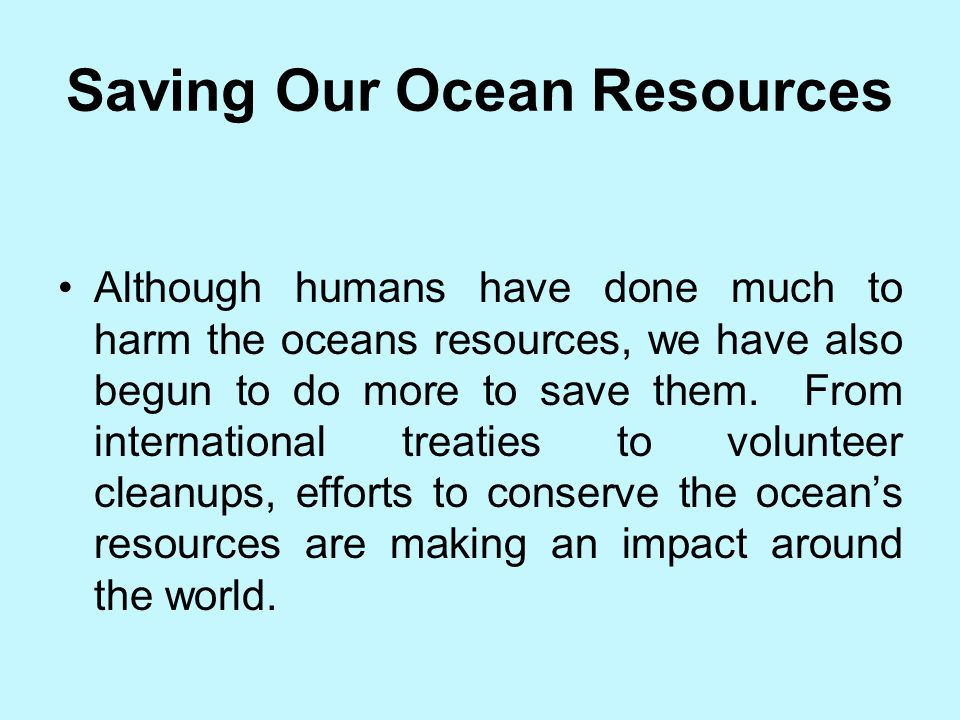 Saving Our Ocean Resources