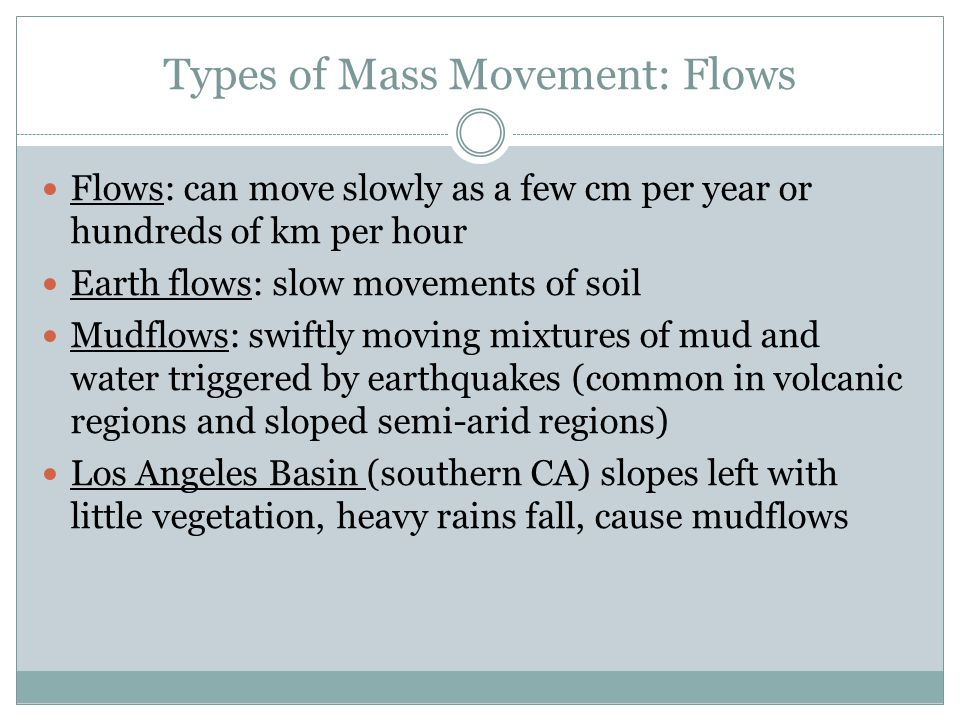 Types of Mass Movement: Flows