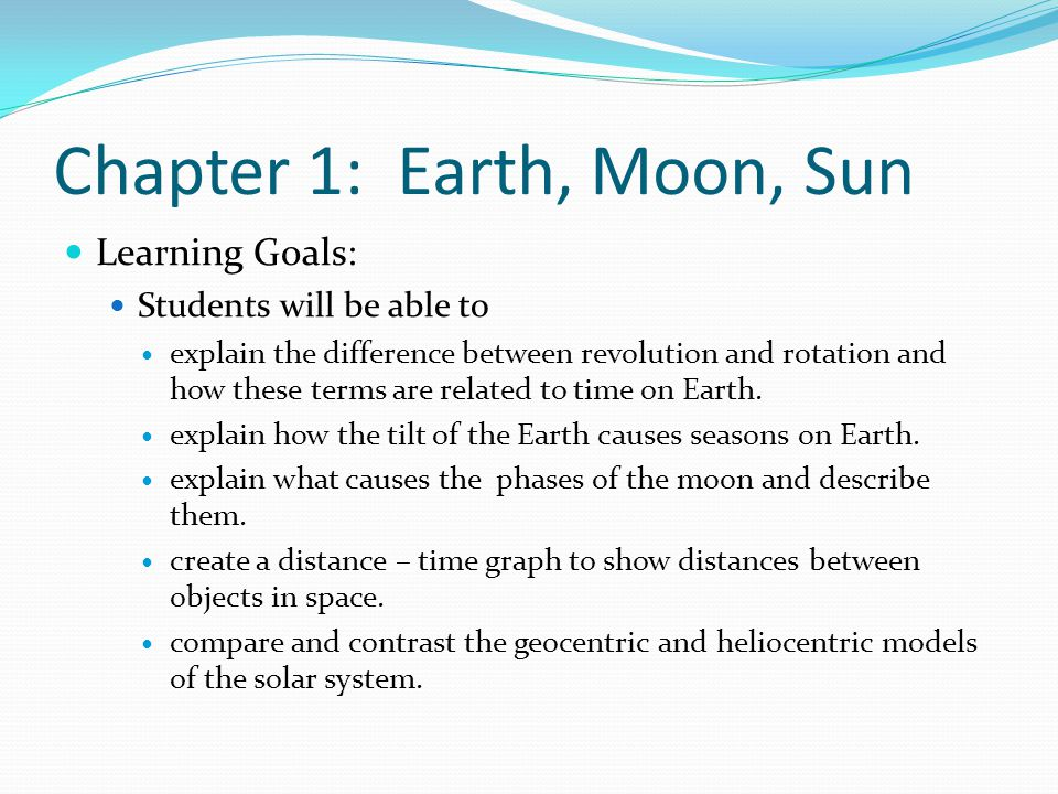 Chapter 1: Earth, Moon, Sun