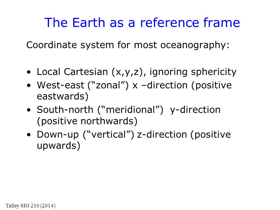 The Earth as a reference frame