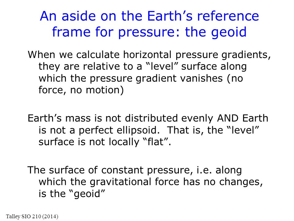 An aside on the Earth's reference frame for pressure: the geoid