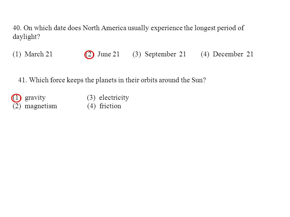 40. On which date does North America usually experience the longest period of daylight
