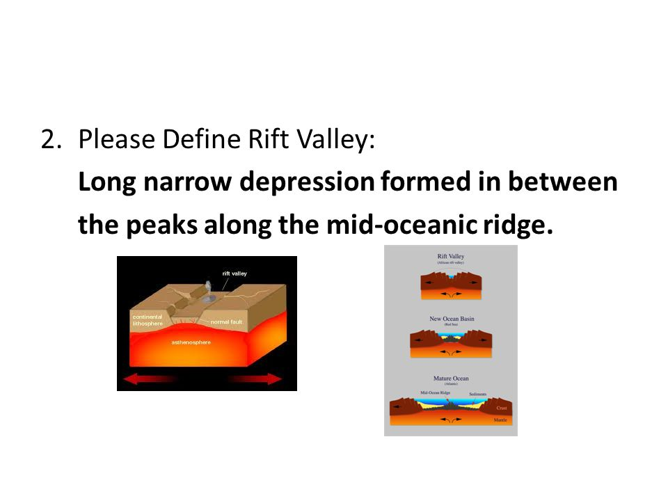 Please Define Rift Valley: