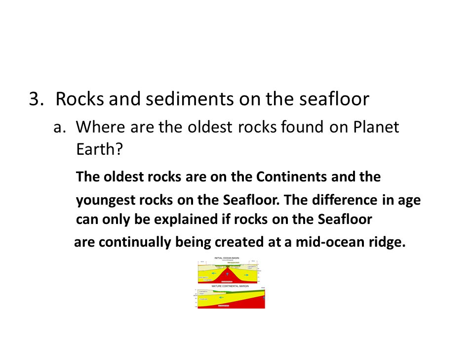 Rocks and sediments on the seafloor
