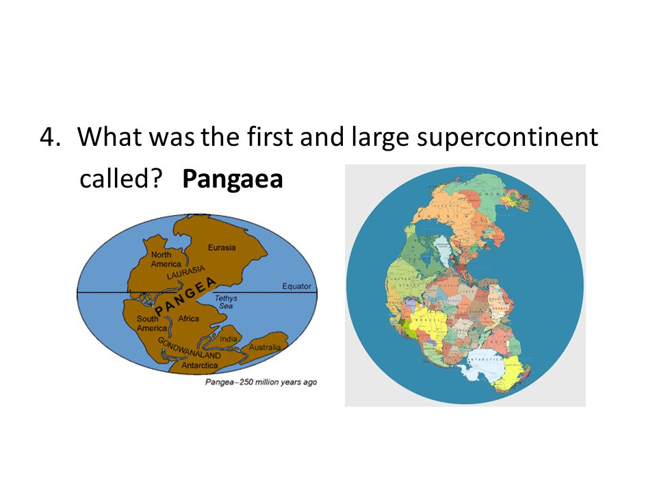 What was the first and large supercontinent