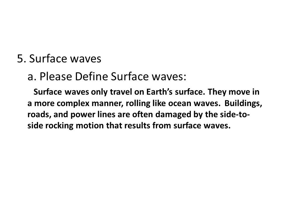 a. Please Define Surface waves: