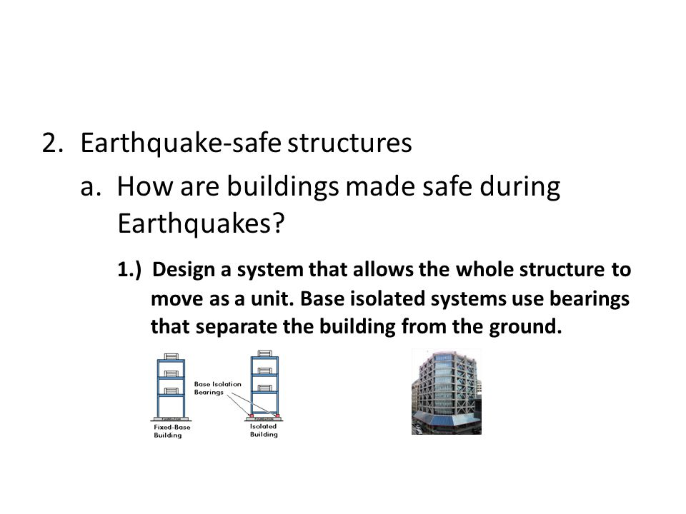 Earthquake-safe structures