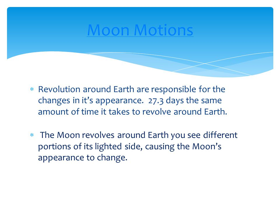 Moon Motions