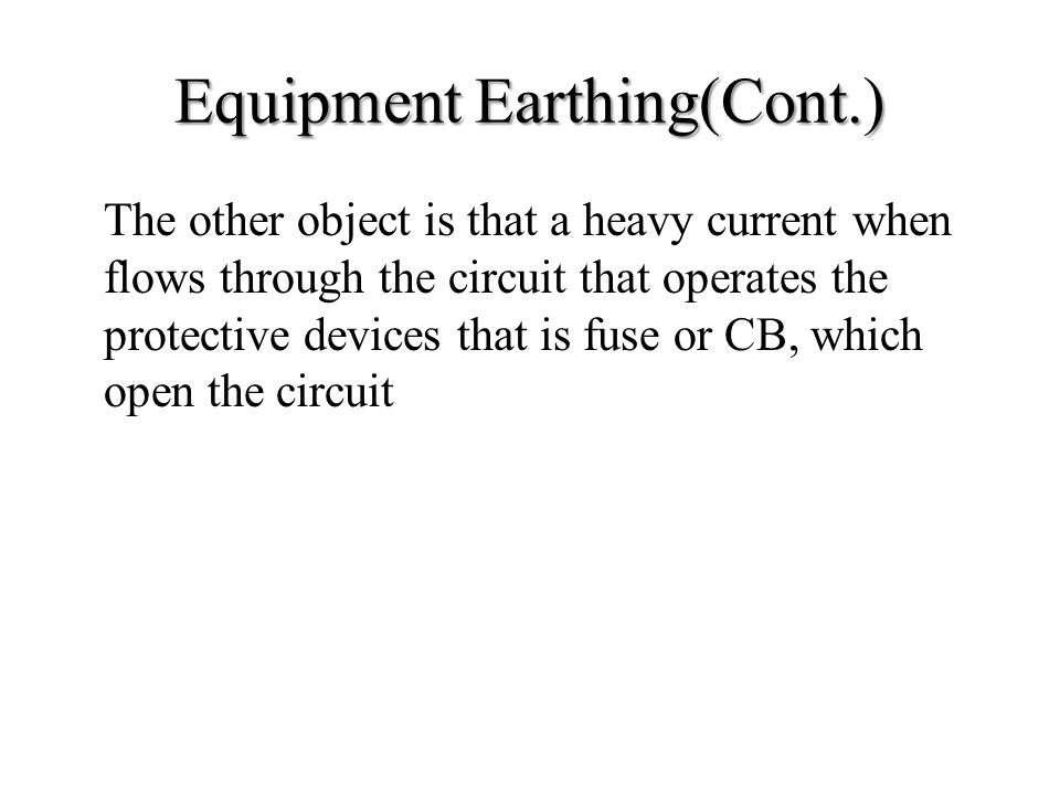 Equipment Earthing(Cont.)
