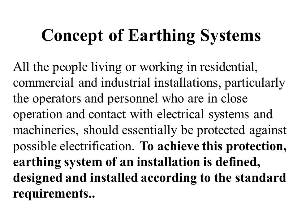 Concept of Earthing Systems