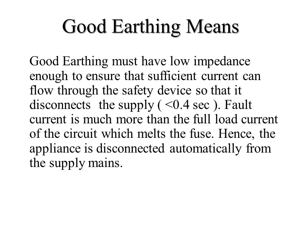 Good Earthing Means